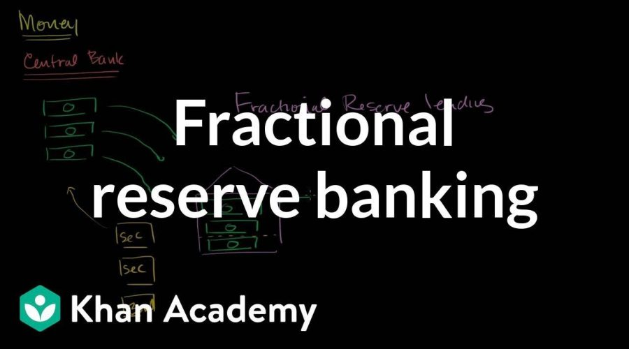 Basic Understanding how Fractional Banking Works